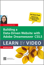 Dreamweaver training: Building Data Driven Websites using Dreamweaver by Candyce Mairs