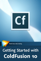 Getting Started with Adobe ColdFusion 10 video training course